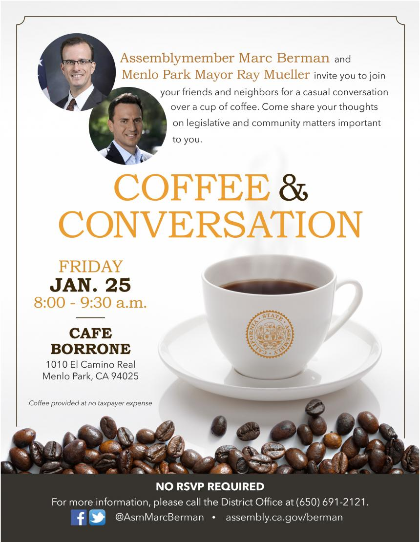 Assemblymember Berman and Menlo Park Mayor Ray Mueller invite you to coffee flyer jpg